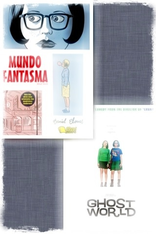 Mundo Fantasma / Ghost World