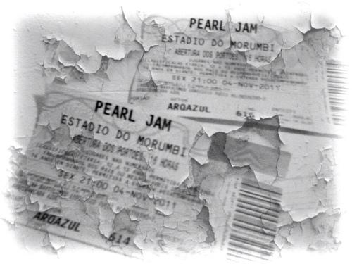 A prova do crime: ingressos pro show do Pearl Jam no Morumbi - 04/11/2011