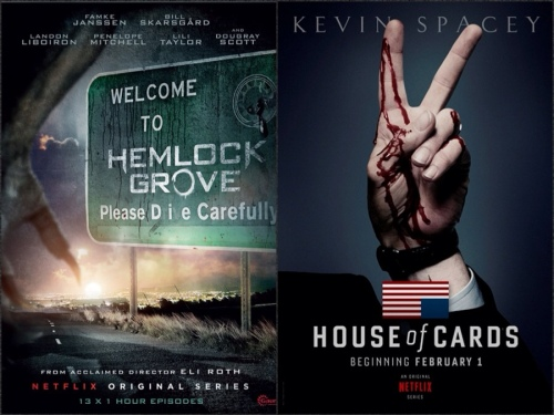 Hemlock Grove (Eli Roth) & House of Cards (David Fincher)