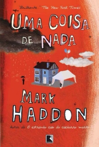 Uma Coisa de Nada - Mark Haddon