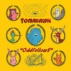 Oddfellows - Tomahawk