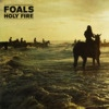 Holy Fire - Foals