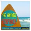 Surf Rock (72 Original Songs Digitally Remastered) - The Ventures