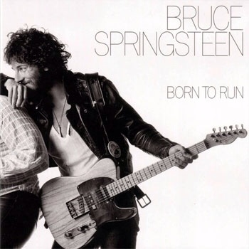 Born to Run - Bruce Springsteen & The E-Street Band