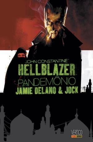 Hellblazer Pandemônio by Jamie Delano & Jock