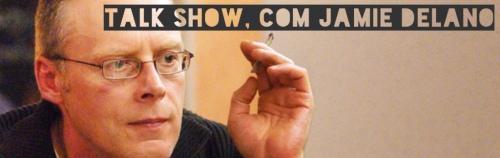 talk show, com Jamie Delano
