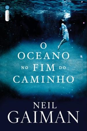 O Oceano no Fim do Caminho, de Neil Gaiman